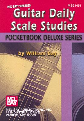 Mel Bay Presents Guitar Daily Scale Studies By Bay, William